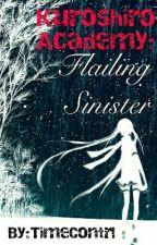 KuroShiro Academy: Flailing Sinister by TimeContrl