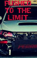 PUSHED TO THE LIMIT (Work In Progress) by cody_stance_lover