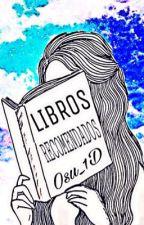 LIBROS RECOMENDADOS by Osu_1D