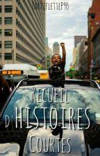Recueil d'histoires courtes by TartifletteP90