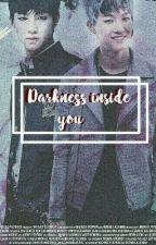 [S1] Darkness Inside You by Jellydia14