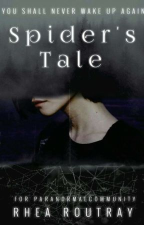 Spider's Tale #AlwaysAwakeWPRS by razetheunderworld