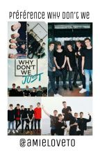 Préférence Why Don't We  by _-YaN-_