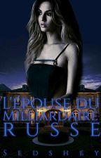 l'épouse du milliardaire russe (Saga Des Kucherova Tome 4) by sedshey