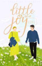 Joy [Coming Soon]  by wigglysubu