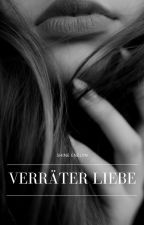 Verräter Liebe by ElynStory