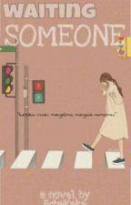 Waiting SOMEONE by EchaKaka13