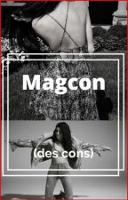 Magcon ( des cons ) by ManonCestMoiLanonyme
