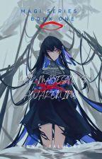 平和 & 調和 [ Magi x Reader ] by Sinner_Falls143