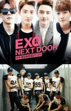 Exo Next Door Versi: Realiti (COMPLETED) by hler2907