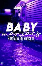 Baby Maniacs [Golxy/Foxden] by m-moonie