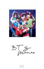 BTS Memes by NatsBunny