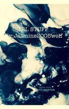 «IRL STUFF UPGRADE» by Jasmine2005wolf