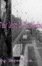 Tear Drops on The Window by depressed__
