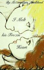 I Melt his Frozen Heart||Dramione by Mezzosangue_Mudblood