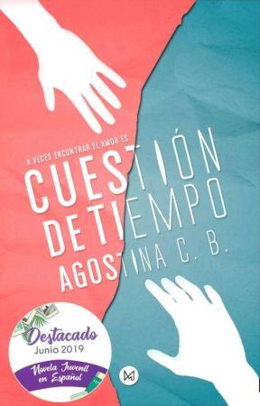 Cuestión de tiempo -AgostinaB by AgostinaB16