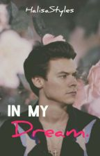 In My Dream (H.S) by HalisaStyles