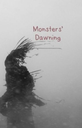 Monsters' Dawning by SnowDearlyMysterious