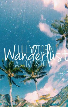 Wanderlust by APotatoThatSins