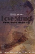 Love Struck (Korean Fiction) by mhedallion