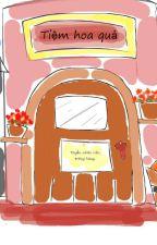 [OkiKagu][Longfic]Tiệm hoa quả ở phố Tình Yêu. by Nabetan