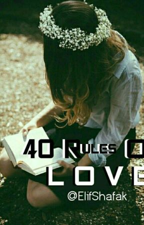 Forty Rules of Love by catterpillarcrawls