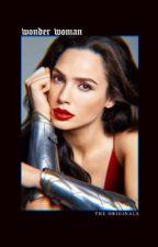 Wonder Woman → The Originals by nikoIinas