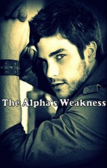 The Alpha's Weakness