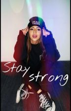 STAY STRONG ✔ by _Lisa_11