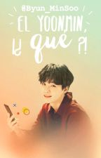 ¡¿El YoonMin, qué?!    YM by Byun_MinSoo