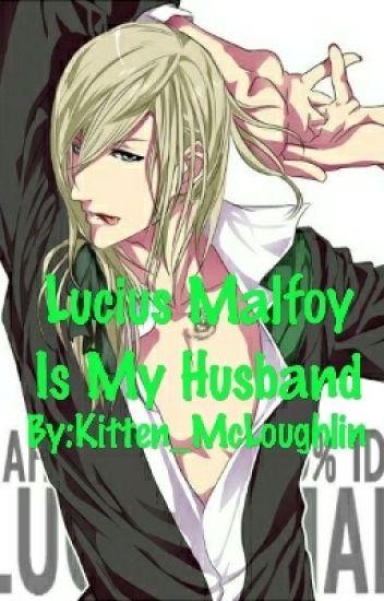 Lucius Malfoy Is My Husband - Slenderman's Daughter - Wattpad