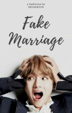 FAKE MARRIAGE by oktaehyun