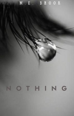 Nothing.  by VibrantFantasies