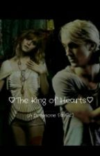 #Wattys2016 The King of Hearts (A Dramione FanFic) by lilsshorty