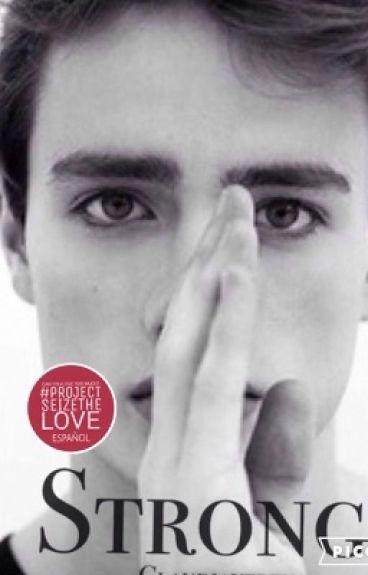 Strong (editando) #SeizeTheLoveSpanish