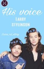 His voice-larry  by sara_1d_story