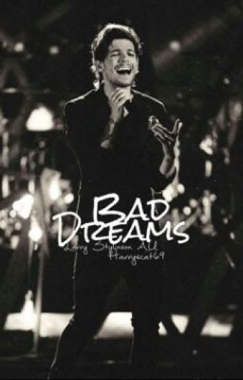 Bad Dreams. [Larry Stylinson AU] {Completed}
