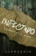 Infectado: Cuidado Con El Zombi by Alphaenix