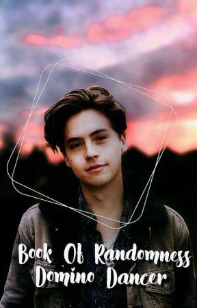 BOOK OF RANDOMNESS by DominoDancer