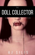 The Doll Collector by AllessandraSilis