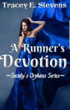 A Runner's Devotion by TraceyStevens8