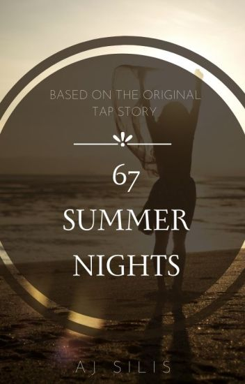 67 Summer Nights