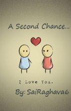 A Second Chance by SaiRaghava6