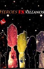 Superhéroes VS Villanos//FNAFHS//SHIPS *-* by ArianaBarrera4