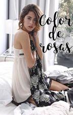 Color De Rosas || Jortini - PAUSADA by _love_jortini_