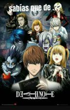 sabías que de DEATH NOTE? by chicaanime760