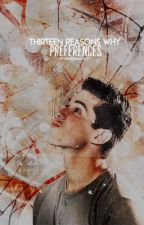 13 Reasons Why Preferences by thrwcommunity