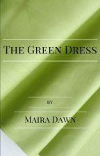 The Green Dress  - The Handmaid's Tale - Short Story by MairaDawn