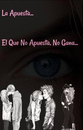 La Apuesta... by LVMandMVM