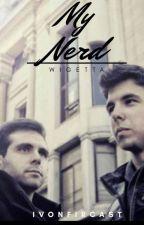 Mi Nerd -  Wigetta by IvonFirCast